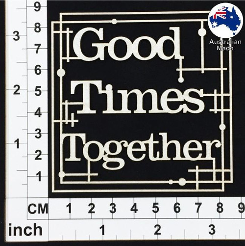 Scrapmatts - Chipboard - Good Times Together