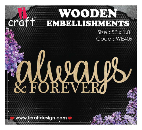 iCraft - Chipboard - Always & Forever i409
