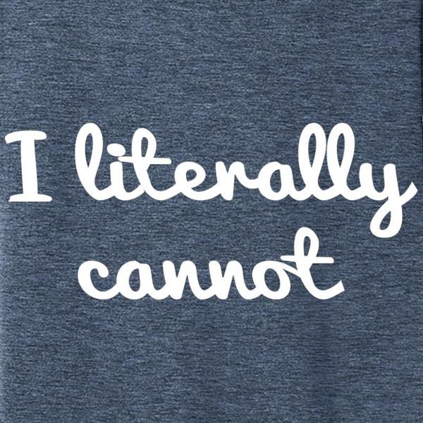 Comical Shirt Mens I Literally Cannot Tank Top