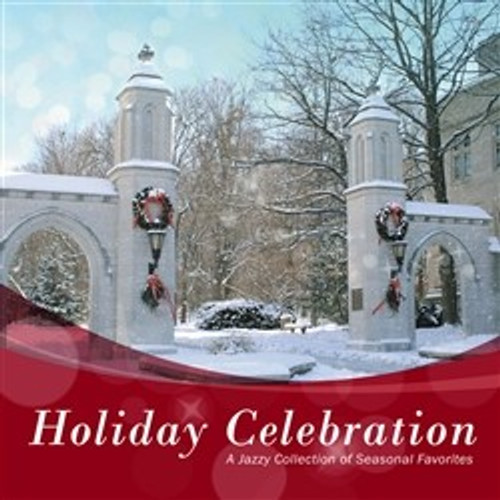 Holiday Celebration  A Jazzy Collection of Seasonal Favorites CD Jacobs School of Music