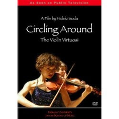 DVD Circling Around: The Violin Virtuosi