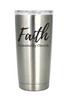 Faith Community Laser Engraved 20 Ounce Tumbler