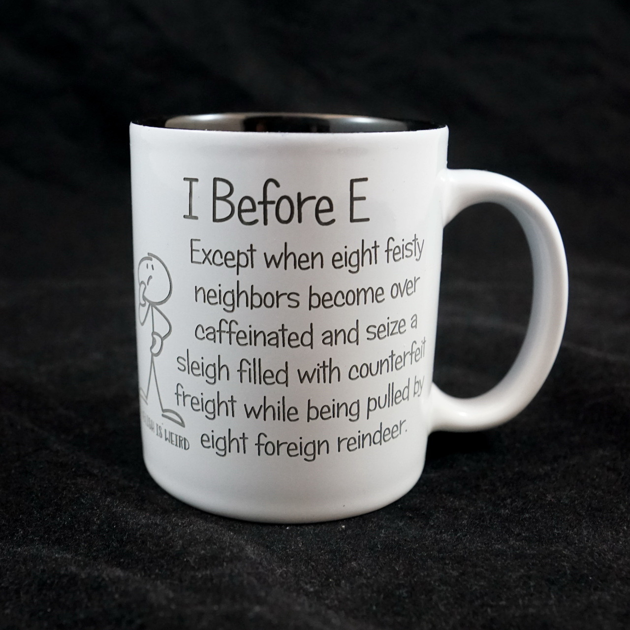 I Before Mug Is Weirdcoffee Eenglish sdxothCrQB