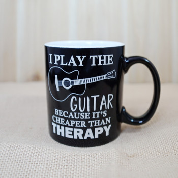 I Play the Guitar Because It's Cheaper Than Therapy  11 Ounce Coffee Mug