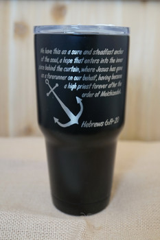 Hebrews 6:19-20 Laser Engraved Stainless Steel Tumbler features the Bible verse along with an anchor to remind us of the steadfast hope that we have in Jesus Christ.