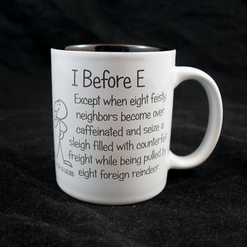 I Before E...English is Weird...Coffee Mug