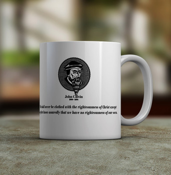John Calvin Quote Coffee Mug