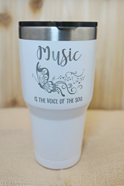 Music is the Voice of the Soul 30 ounce powder coated stainless steel tumbler.