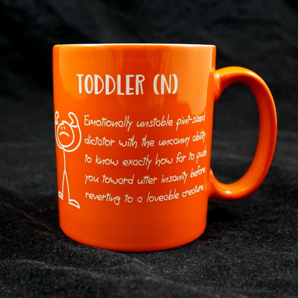 Cute Toddler saying on an 11 ounce coffee mug