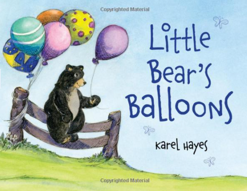 Little Bear's Balloons by Karel Hayes