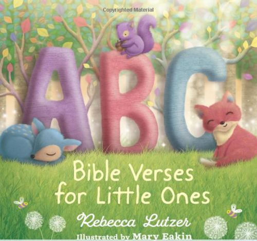 ABC Bible Verses for Little Ones by Rebecca Lutzer