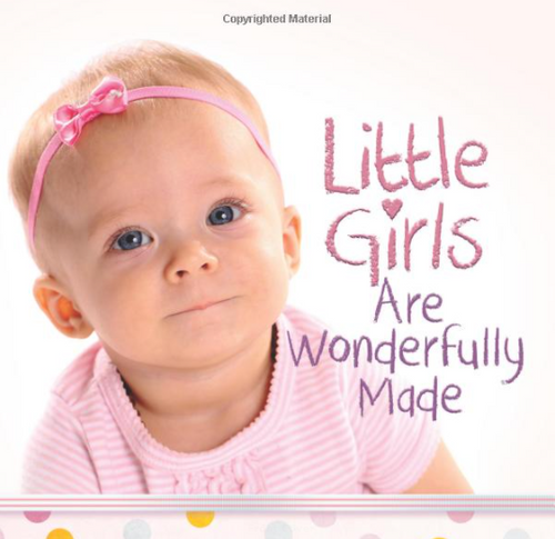 Little Girls Are Wonderfully Made by Harvest House Publishers