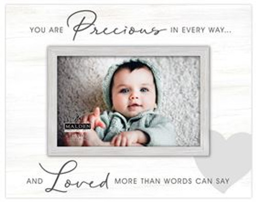 You Are Precious In Every Way 4x6 Picture Frame