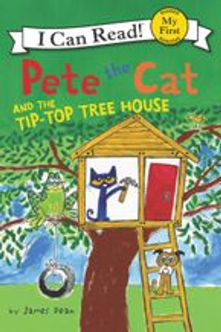 PETE THE CAT  TIP TOP TREE HOUSE