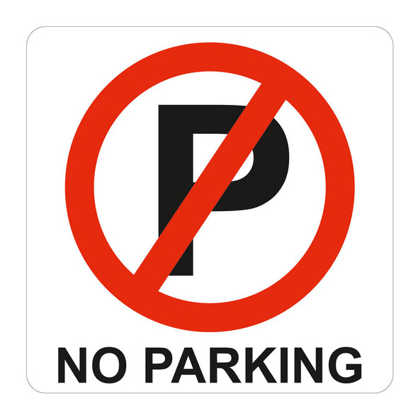 No Parking Symbolic Sign - Printed on White ACP 150 x 150mm