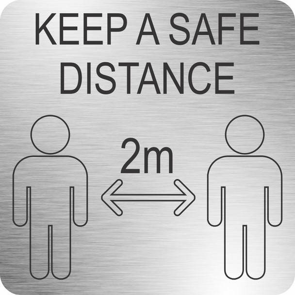 Safe Distance Sign 210 x 210mm - Brushed ACP