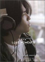 Jam Hsiao (Hsiao Ching-teng) : 萧敬腾:Love Moments爱的时刻(CD) (WVA7)