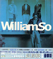 William So Wing Hong: William So (CD + VCD + Sketch) (Taiwan Import)(X047)(note: no original wrapping没有原包装 )