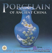 Porcelain of Ancient China - (WC7E)