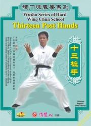 Thirteen Post Hands - Wing Chun School - (WMCV)