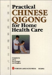 Practical Chinese Qigong for Home Health Care - (WH61)