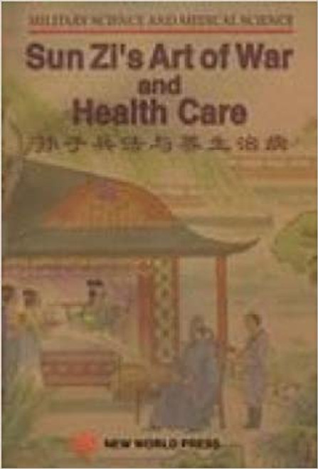 Sun Zi's Art of War and Health Care - (WH4F)
