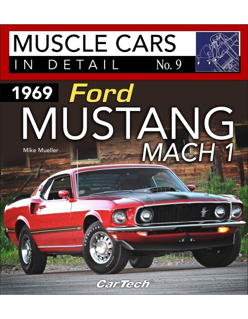 1969 Ford Mustang Mach 1 : Muscle Cars In Detail