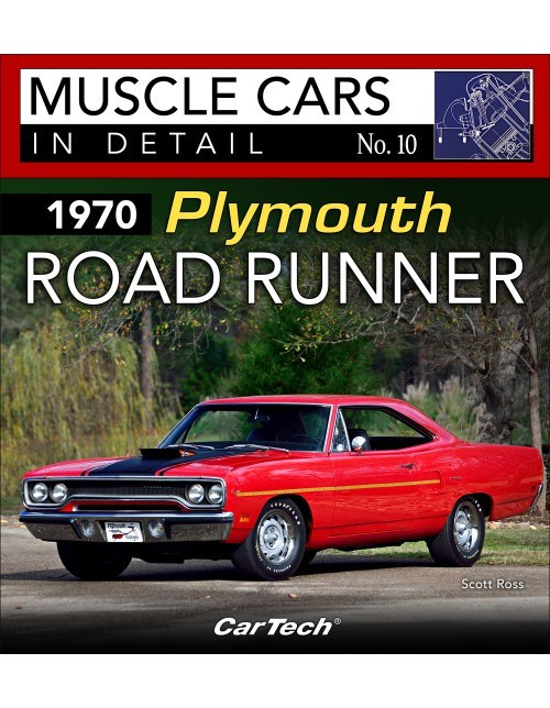 1970 Plymouth Road Runne r: Muscle Cars In Detail