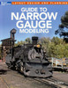 Kalmbach Publishing Softcover Book 12490 Guide to Narrow Gauge Modeling