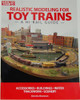 Kalmbach Publishing Softcover Book 108390 Realistic Modeling for Toy Trains