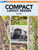 Kalmbach Publishing Softcover Book 12487 Compact Layout Design