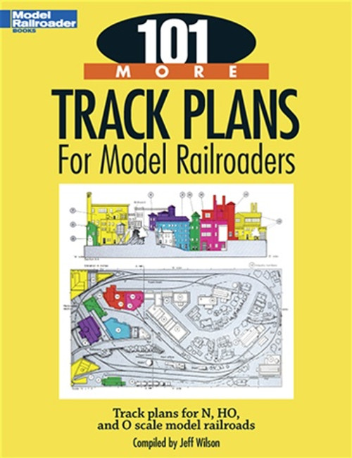 Kalmbach Publishing Softcover Book 12443 101 More Track Plans For Model Railroaders