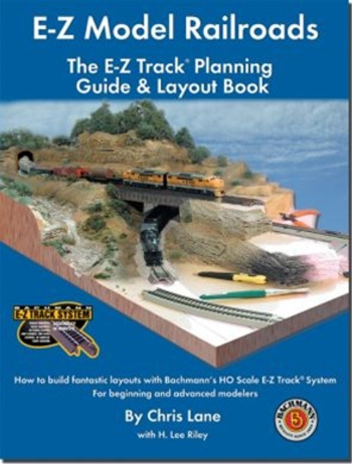 Bachmann 99978 E-Z Model Railroads - The E-Z Track Planning Guide & Layout Book