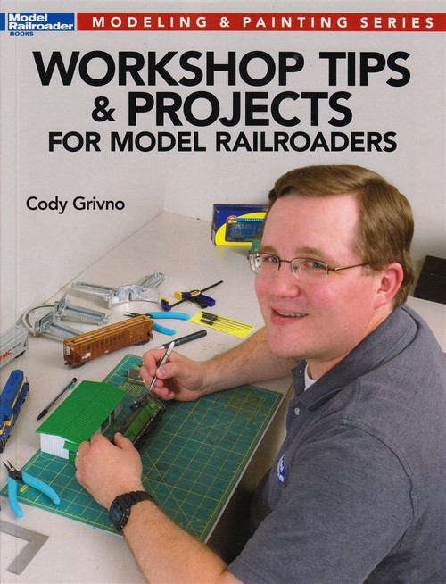 Kalmbach Publishing Softcover Book 12475 Workshop Tips and Projects for Model Railroaders