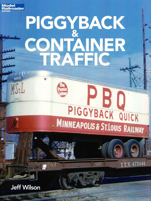 Kalmbach Publishing Softcover Book 12804 Piggyback & Container Traffic
