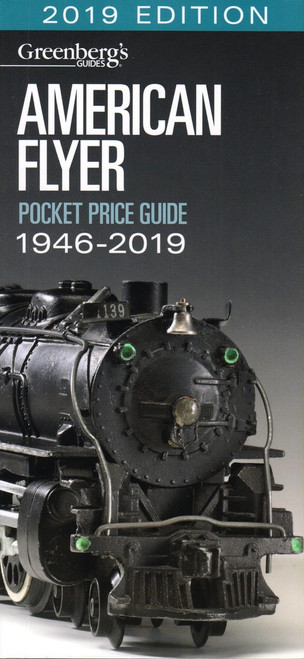 Kalmbach Publishing Softcover Book 108619 2019 Edition Greenberg's American Flyer Pocket Price Guide, 1946-2019