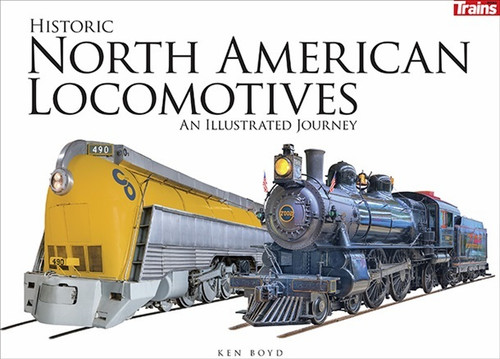 Kalmbach Publishing Softcover Book 01305 Historic North American Locomotives