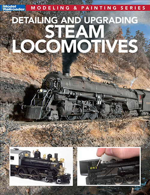Kalmbach Publishing Softcover Book 12812 Detailing and Upgrading Steam Locomotives