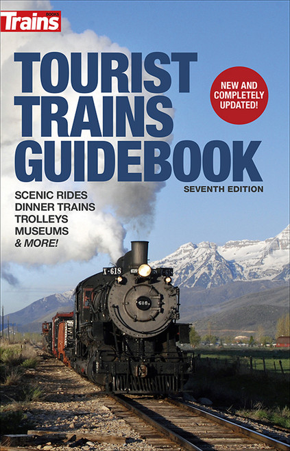 Kalmbach Publishing Softcover Book 01213 Tourist Trains Guidebook, Seventh Edition
