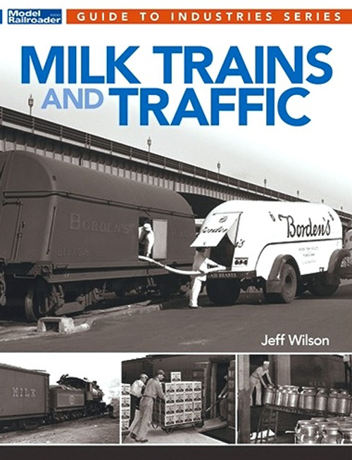 Kalmbach Publishing Softcover Book 12815 Milk Trains and Traffic