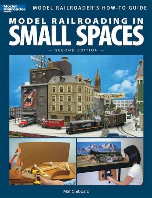 Kalmbach Publishing Softcover Book 12442 Model Railroading in Small Spaces, 2nd Edition