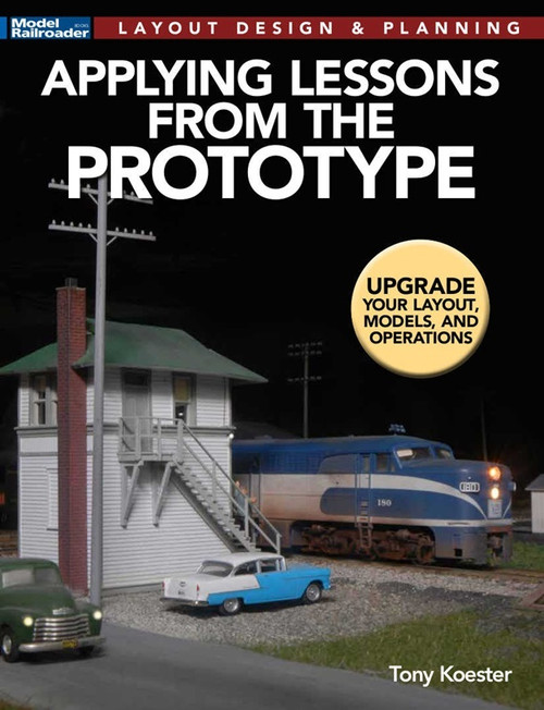 Kalmbach Publishing Softcover Book 12831 Applying Lessons From the Prototype