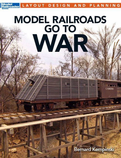 Kalmbach Publishing Softcover Book 12483 Model Railroads Go to War