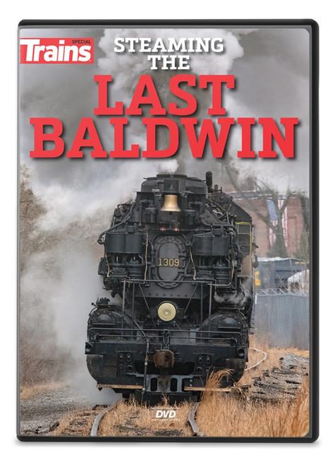 Kalmbach Publishing DVD 15116 Steaming The Last Baldwin