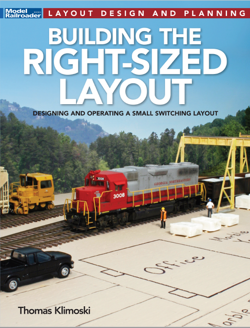 Kalmbach Publishing Softcover Book 12825 Building the Right-Sized Layout