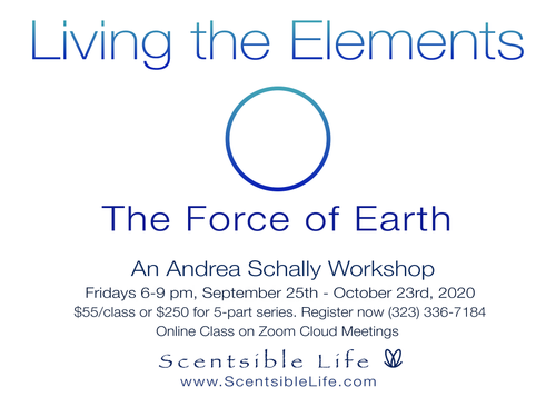 Living with the Elements - The Force of Earth Fridays at 6 pm with Andrea Schally