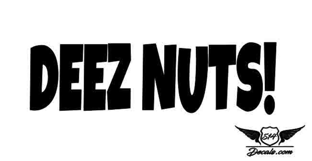 DEEZ NUTS BUMPER STICKER DECAL