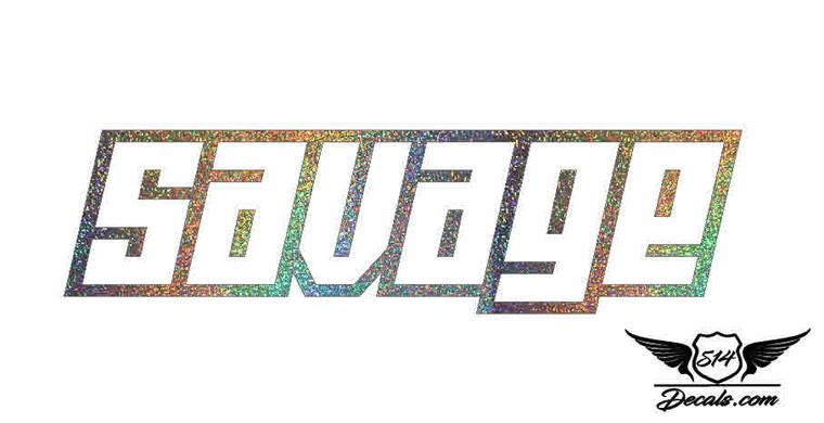 Savage Glitter Sticker Decal