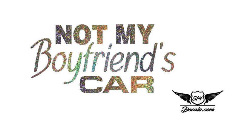 Not My Bf's Car Glitter Sticker Decal