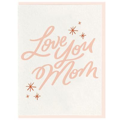 Love You Mom Letterpress Card